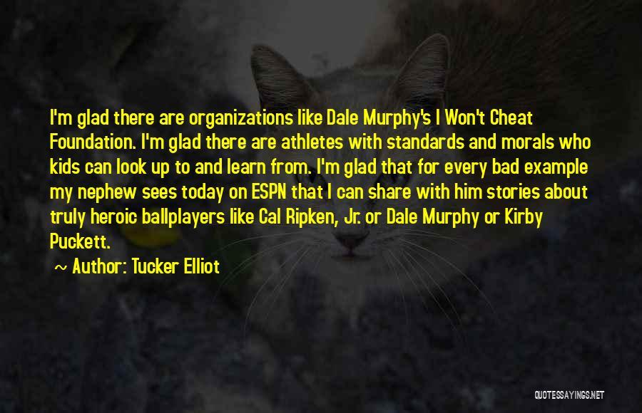 Espn Baseball Quotes By Tucker Elliot