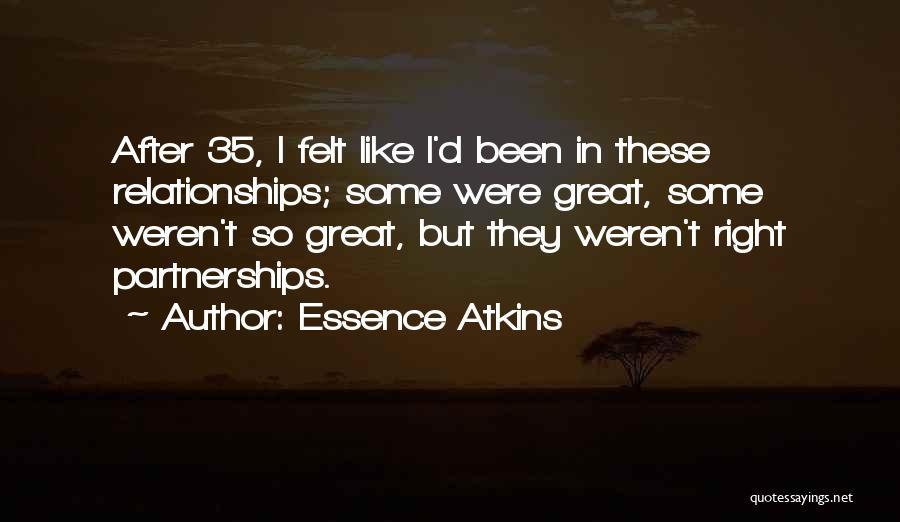 Essence Atkins Quotes 2101830
