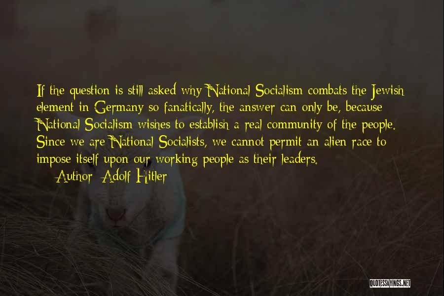 Establish Quotes By Adolf Hitler