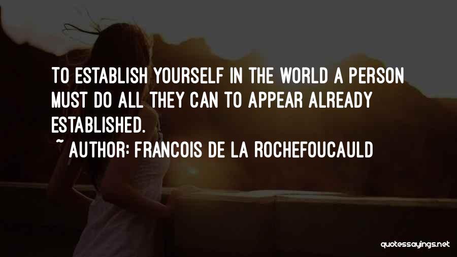 Establish Quotes By Francois De La Rochefoucauld