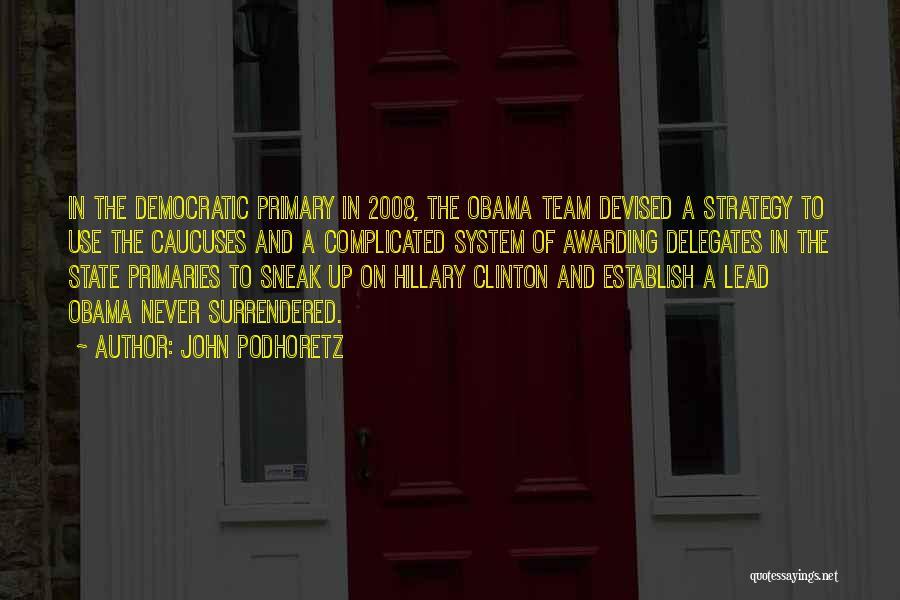 Establish Quotes By John Podhoretz