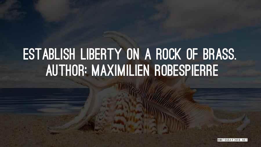 Establish Quotes By Maximilien Robespierre