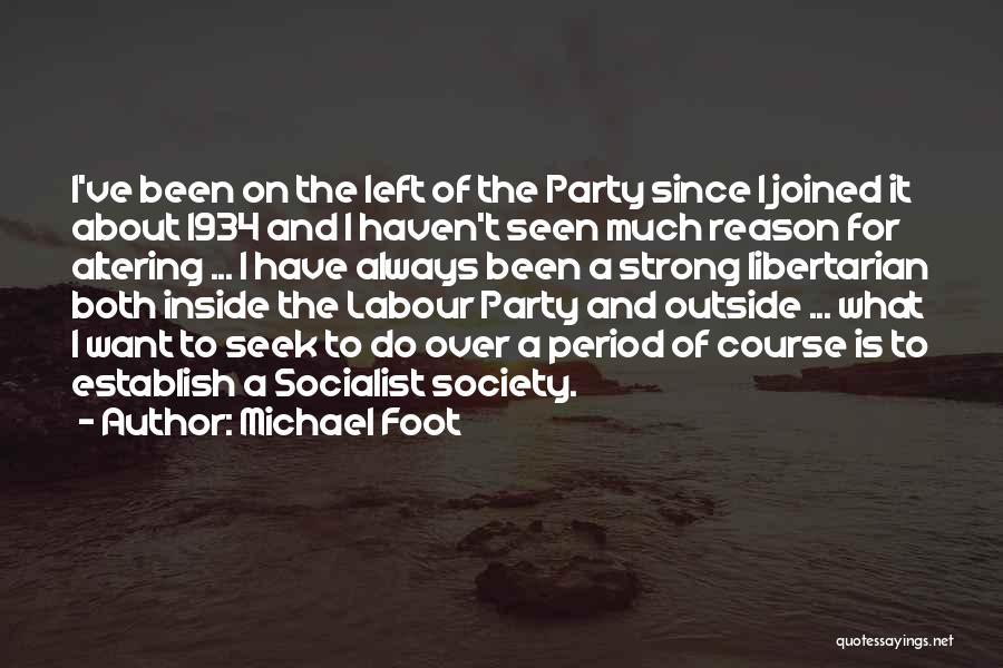 Establish Quotes By Michael Foot