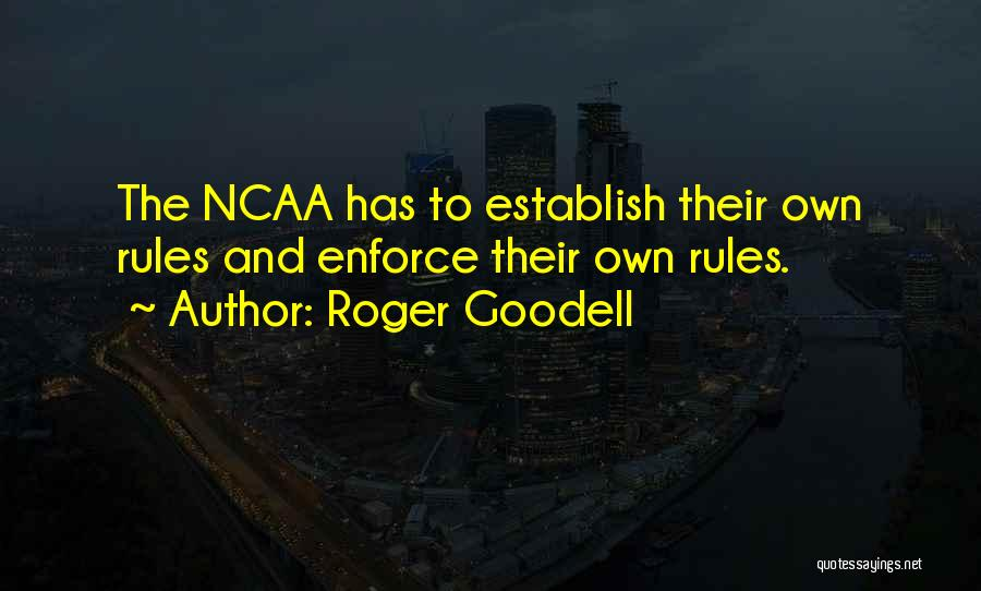Establish Quotes By Roger Goodell