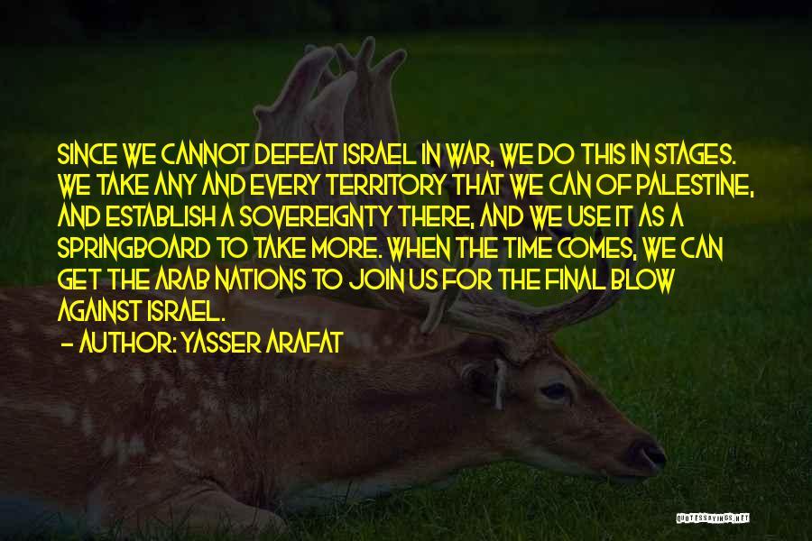 Establish Quotes By Yasser Arafat