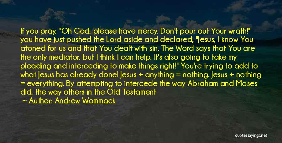 Esteeming Others Quotes By Andrew Wommack