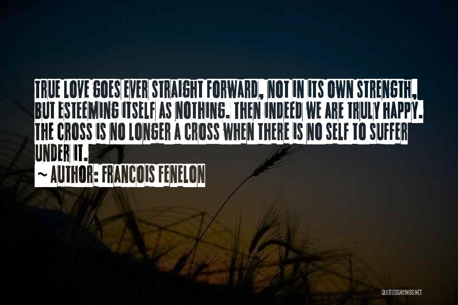 Esteeming Others Quotes By Francois Fenelon