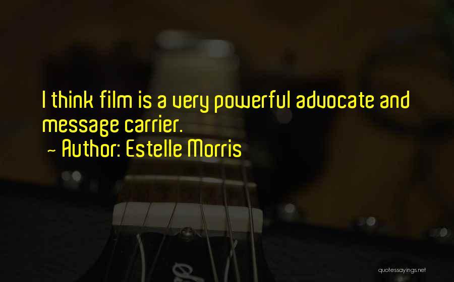 Estelle Morris Quotes 1008885
