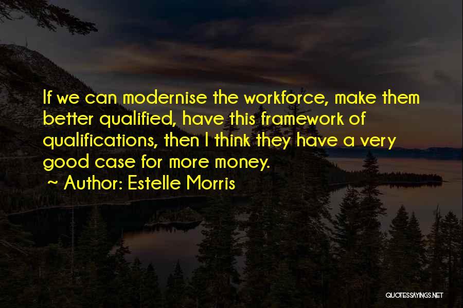 Estelle Morris Quotes 1304999