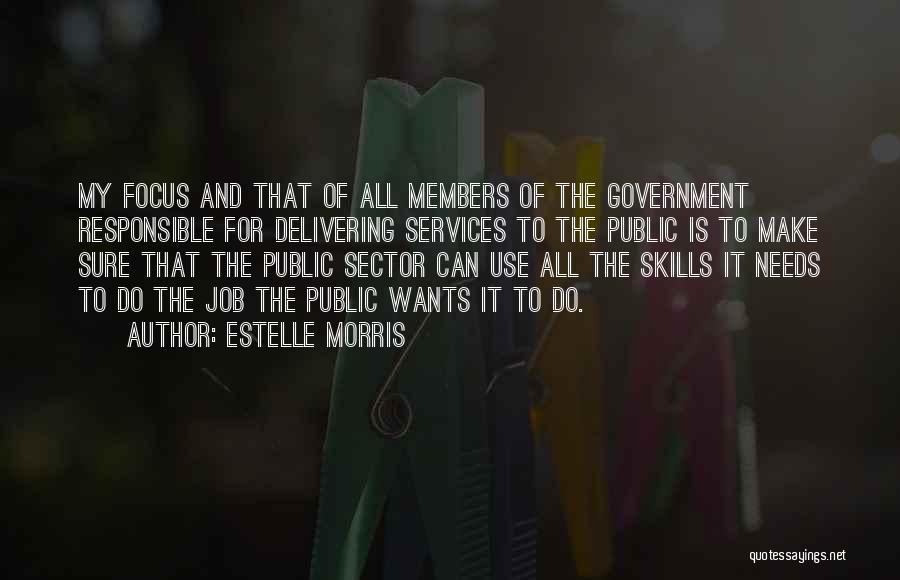 Estelle Morris Quotes 1414160