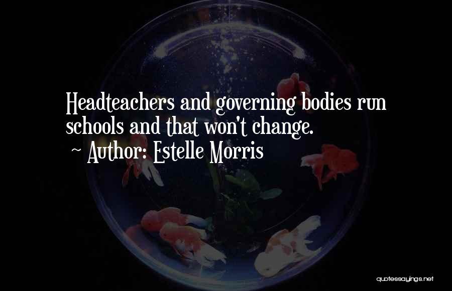 Estelle Morris Quotes 154248