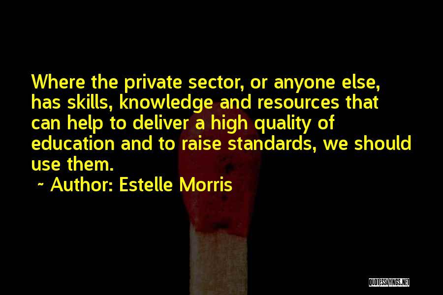 Estelle Morris Quotes 1923151