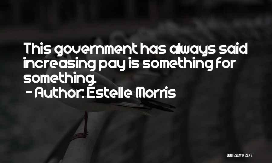 Estelle Morris Quotes 1952666