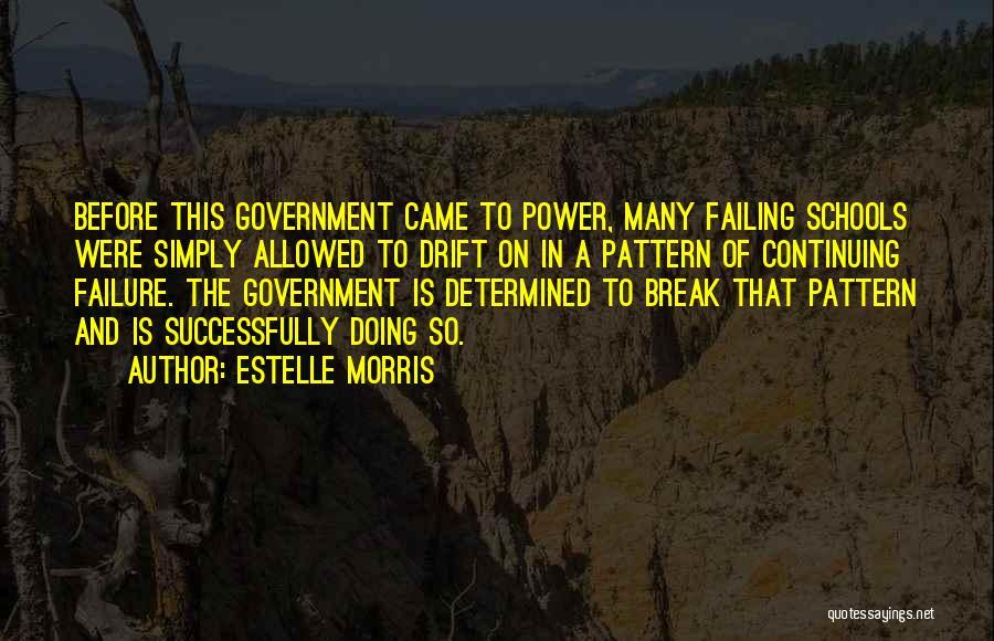 Estelle Morris Quotes 2045825