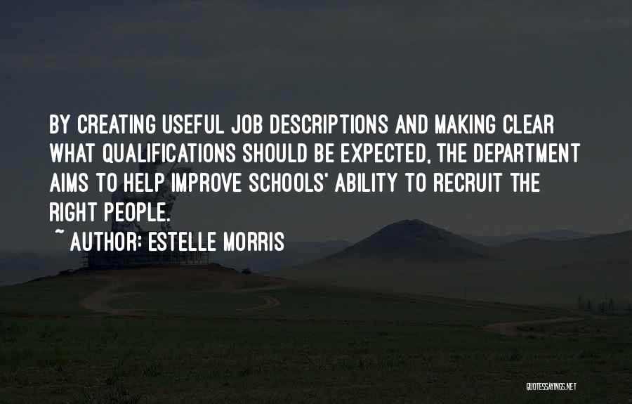 Estelle Morris Quotes 2174156