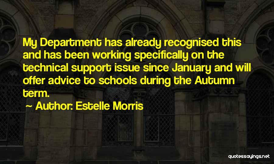 Estelle Morris Quotes 310515