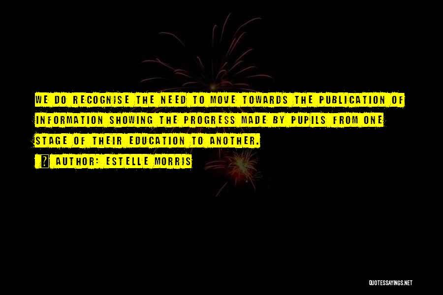 Estelle Morris Quotes 349133