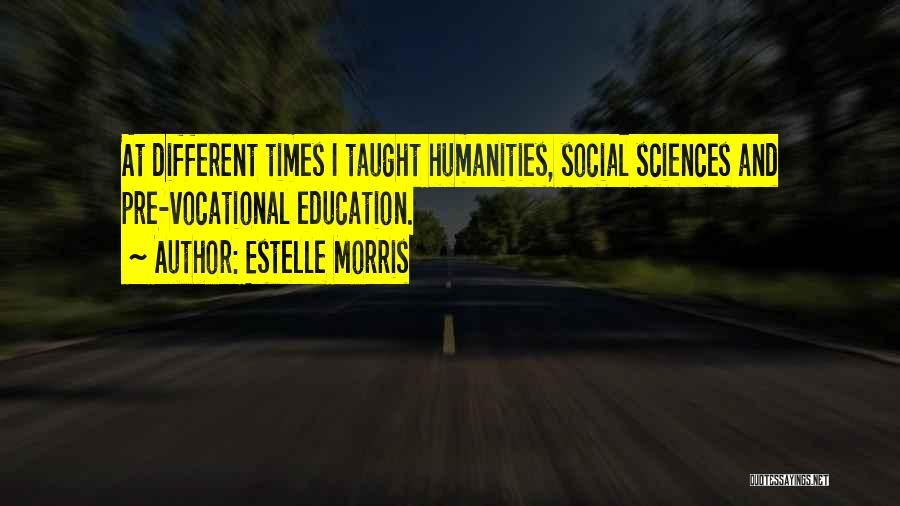 Estelle Morris Quotes 449891