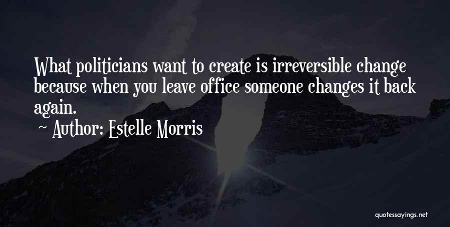 Estelle Morris Quotes 527880
