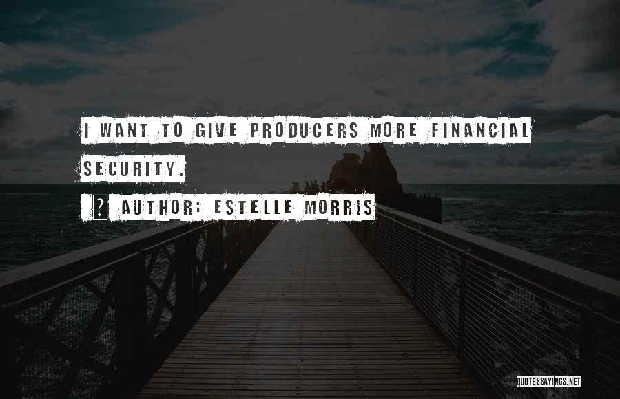 Estelle Morris Quotes 581310