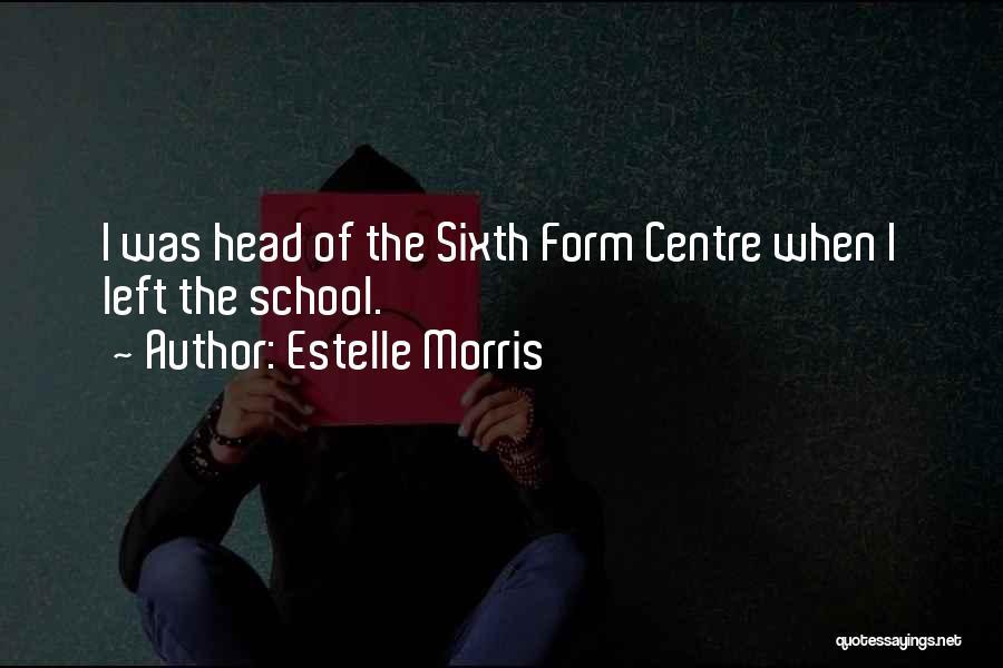 Estelle Morris Quotes 820440