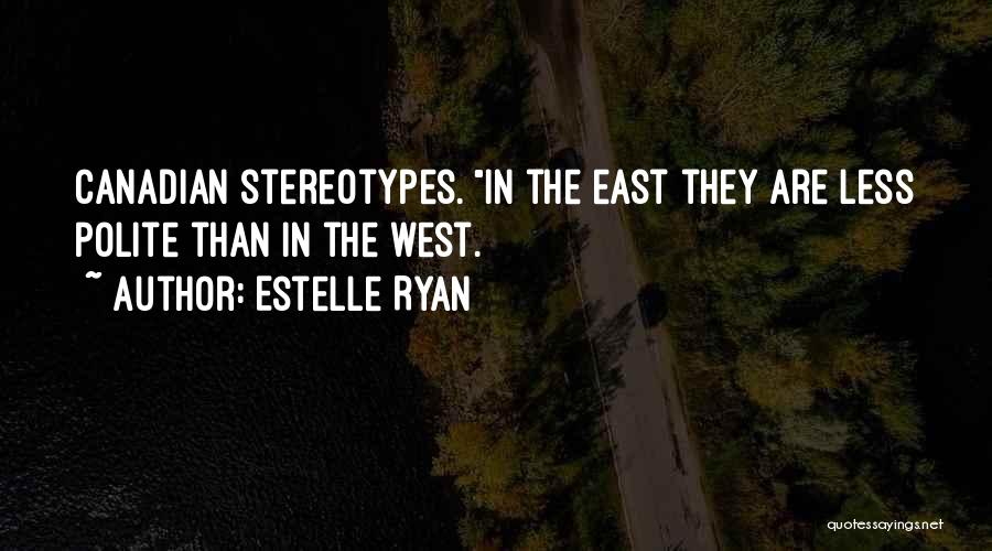 Estelle Ryan Quotes 842526