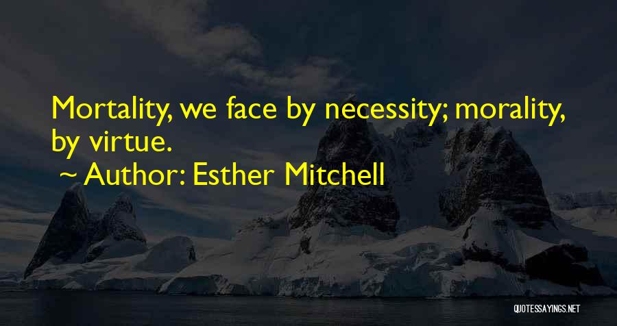 Esther Mitchell Quotes 228434