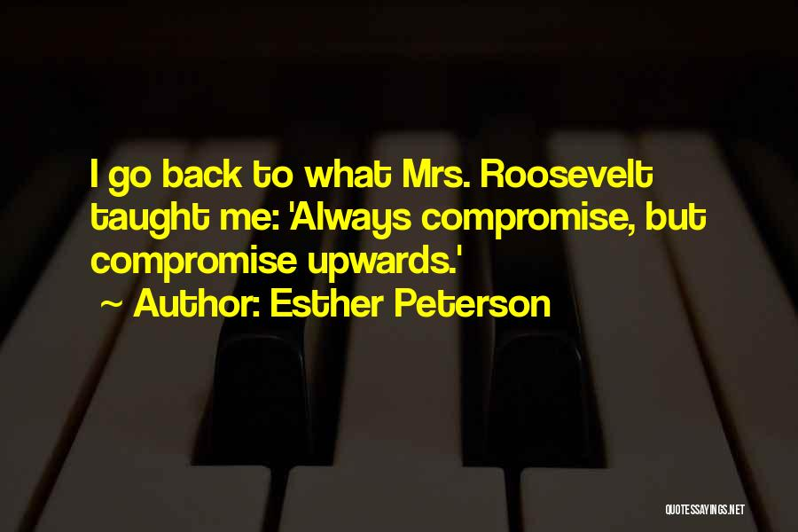 Esther Peterson Quotes 1435818