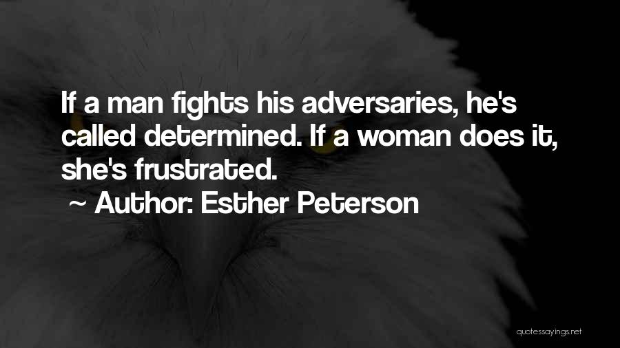 Esther Peterson Quotes 988315