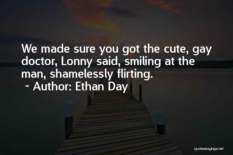 Ethan Day Quotes 1223894