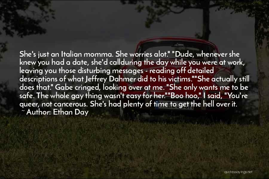 Ethan Day Quotes 1328698