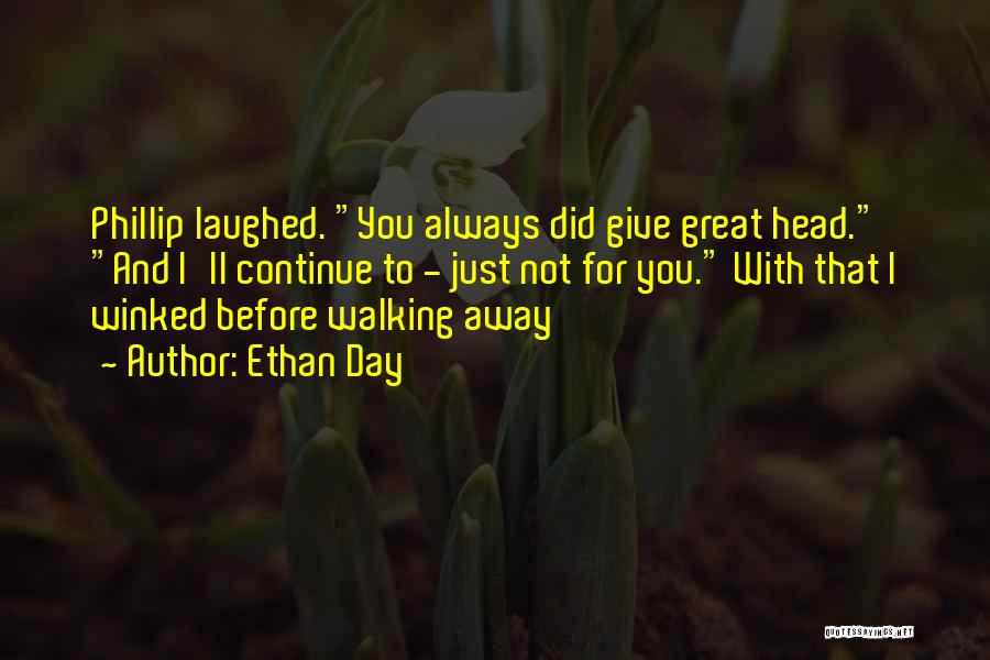 Ethan Day Quotes 1523315