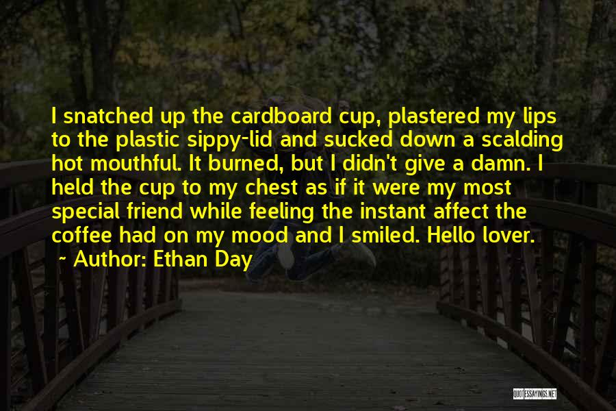 Ethan Day Quotes 1727803
