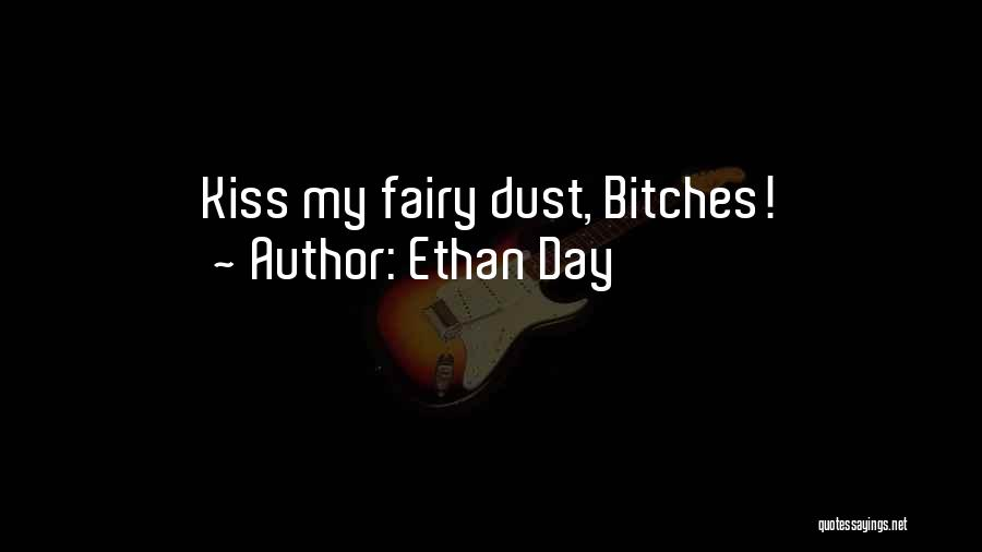 Ethan Day Quotes 1837418