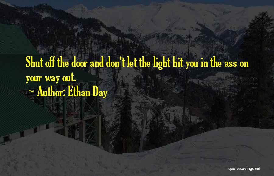 Ethan Day Quotes 1860919