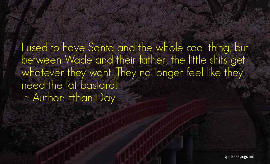 Ethan Day Quotes 2181751