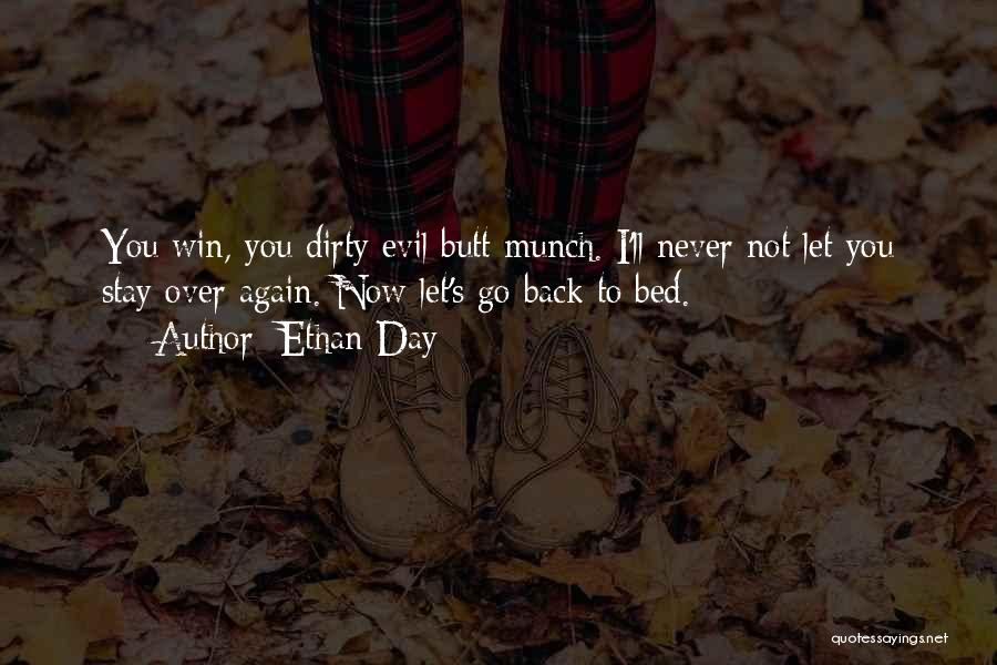Ethan Day Quotes 392516