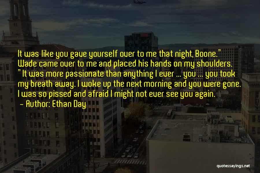 Ethan Day Quotes 517797