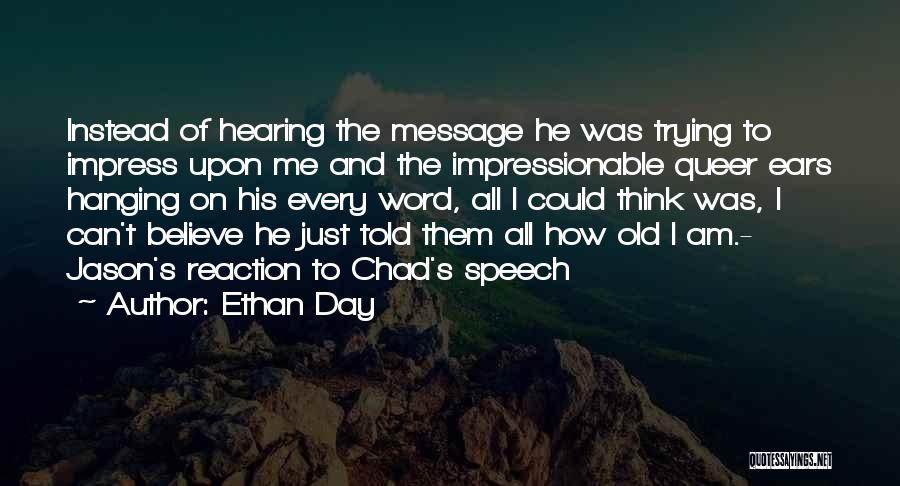 Ethan Day Quotes 942208