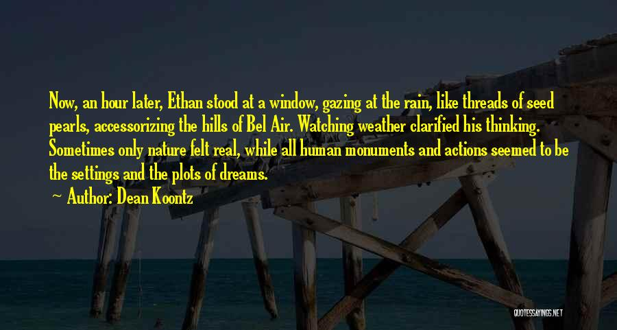 Ethan Quotes By Dean Koontz
