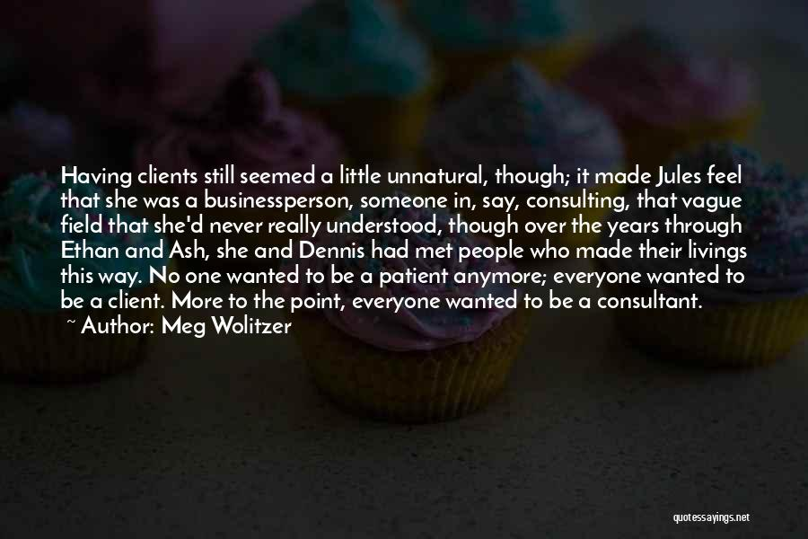 Ethan Quotes By Meg Wolitzer