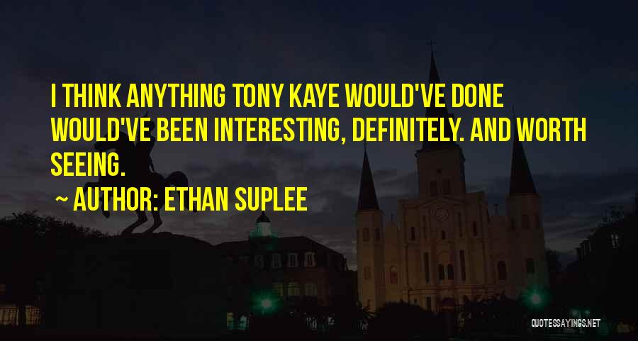 Ethan Suplee Quotes 1120064