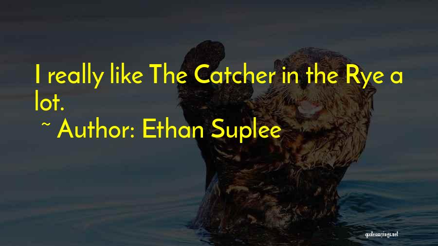 Ethan Suplee Quotes 2021558