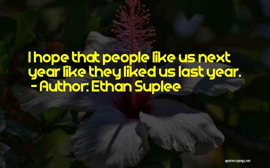 Ethan Suplee Quotes 2130358