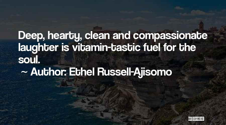Ethel Russell-Ajisomo Quotes 2191026