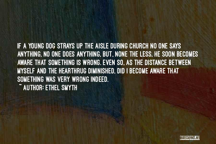 Ethel Smyth Quotes 163853
