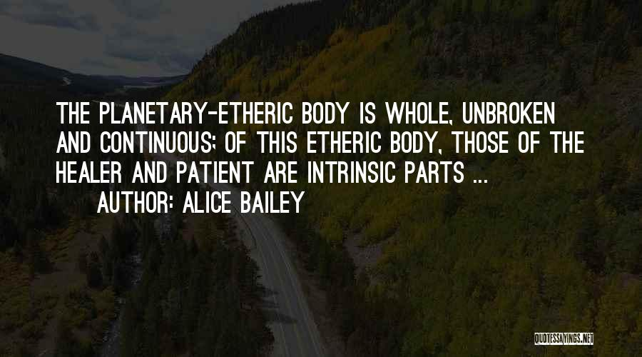 Etheric Body Quotes By Alice Bailey