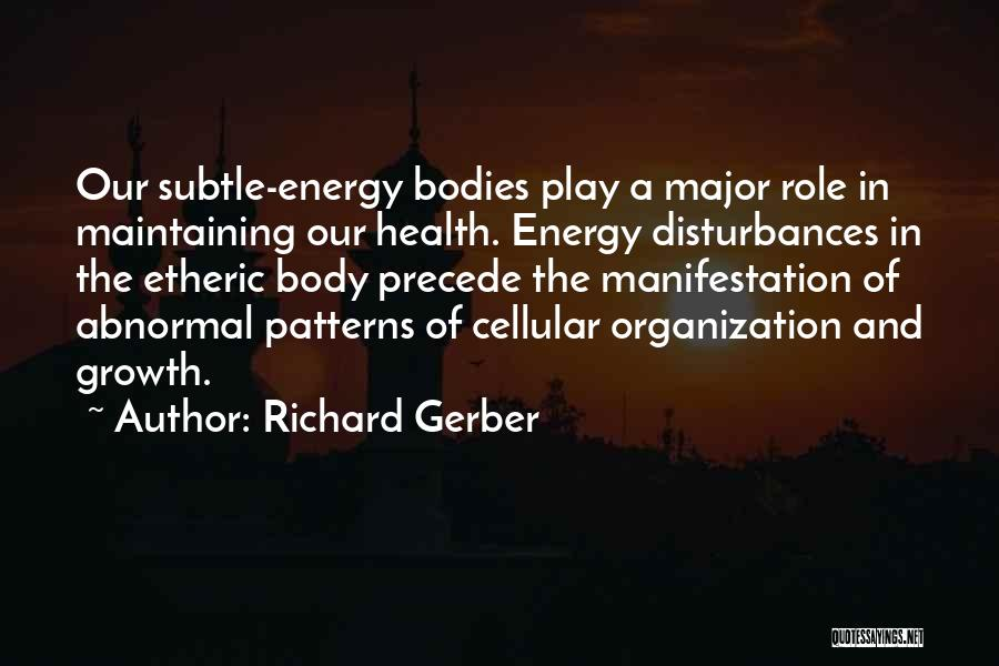 Etheric Body Quotes By Richard Gerber