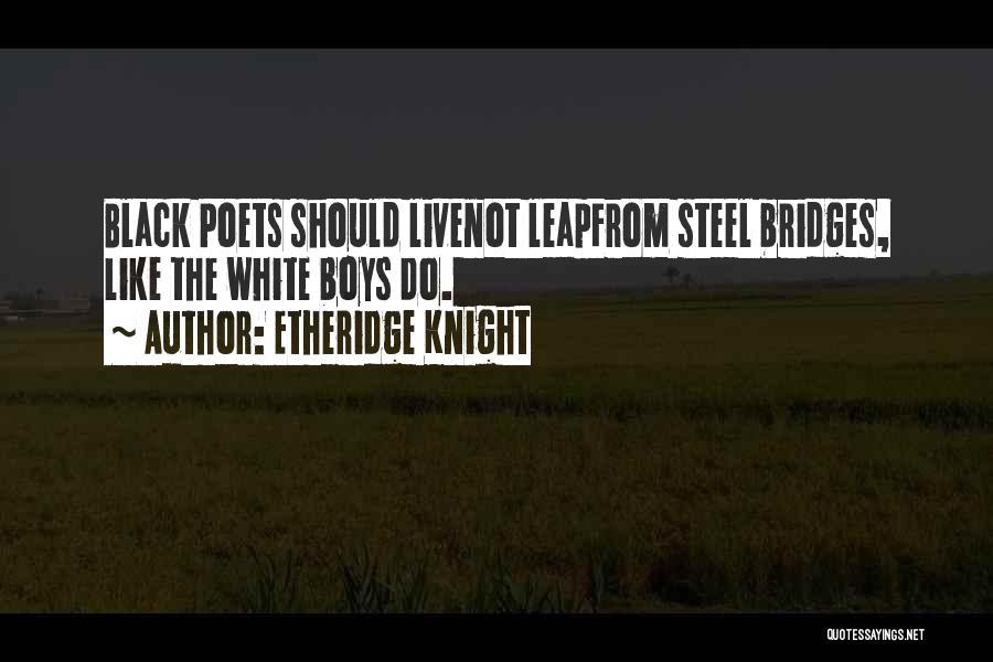 Etheridge Knight Quotes 1132829