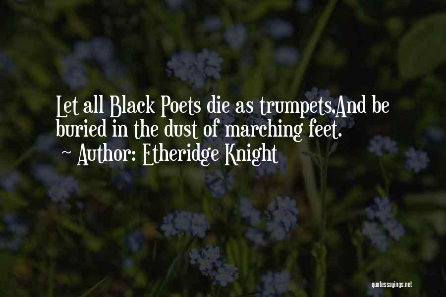 Etheridge Knight Quotes 174857